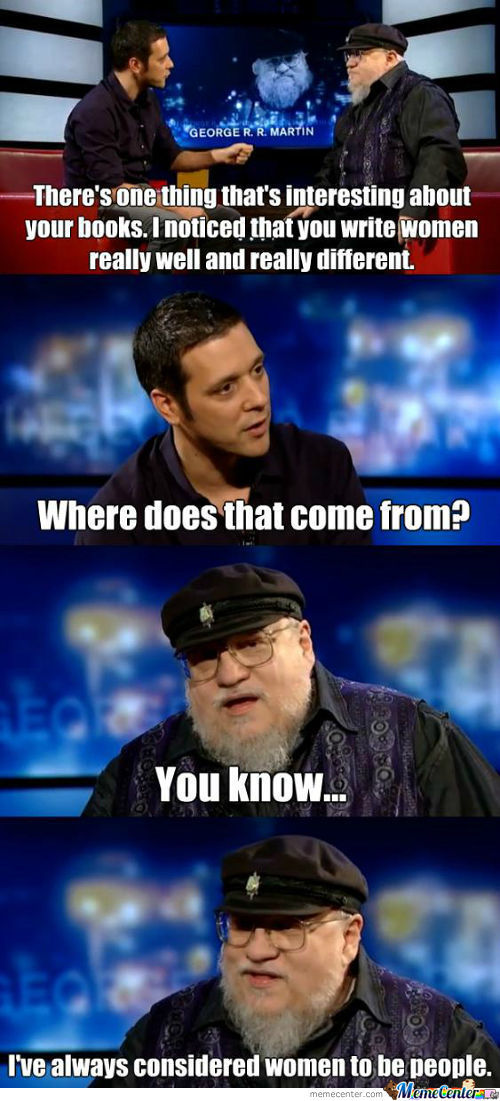 George R.r. Martin On Writing Women