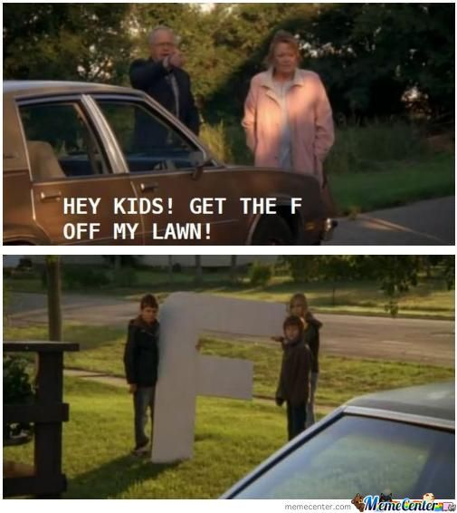 Get The F Of The Lawn