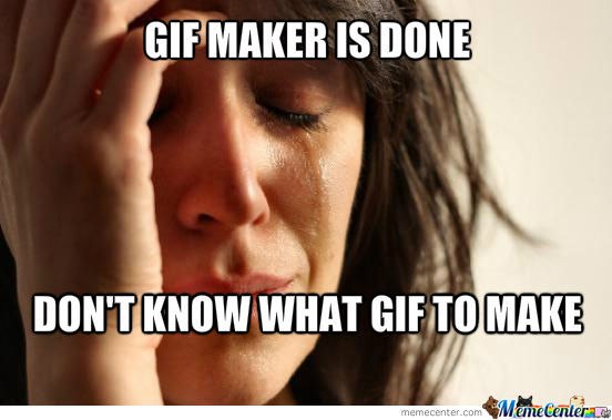 Gifmaker Problems