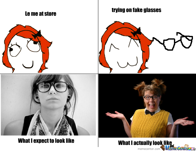 Funny Meme Girl With Glasses : Glasses meme images reverse search