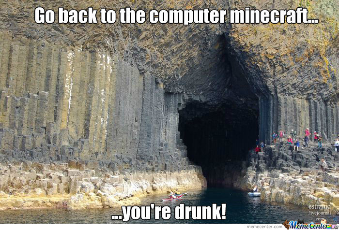 Go Back To The Computer Minecraft... You're Drunk! by ... Drunk Guy Comic Meme