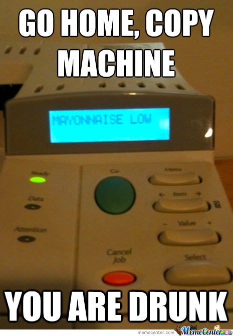 Go Home, Copy Machine......