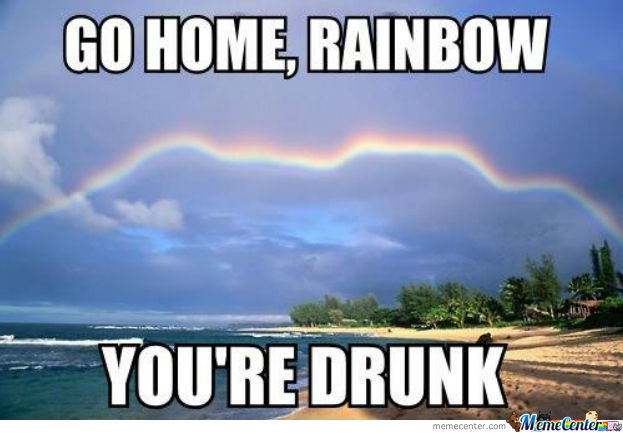 Go Home, Rainbow.....