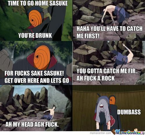 Go Home Sasuke Your Drunk