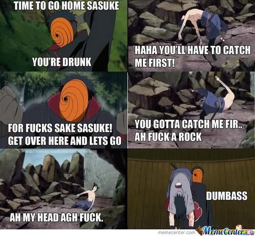 Go Home Sasuke, You're Drunk