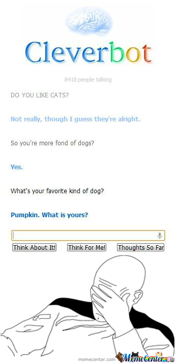 God Dammit, Cleverbot...