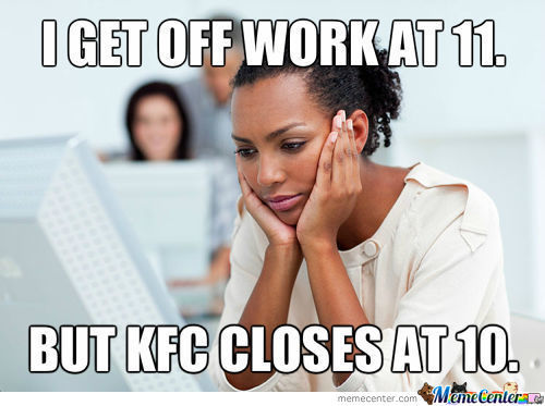 First World Black Problems: God Damn You Colonel!