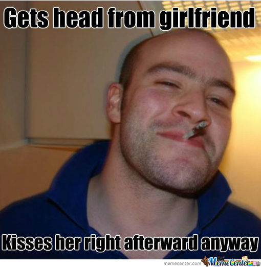 Good Guy Greg Gets Head