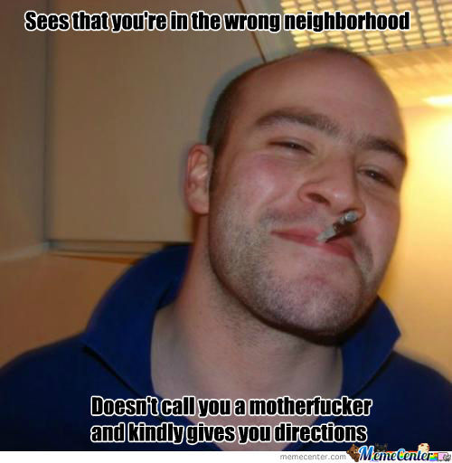 Good Guy! Motherf*cker!