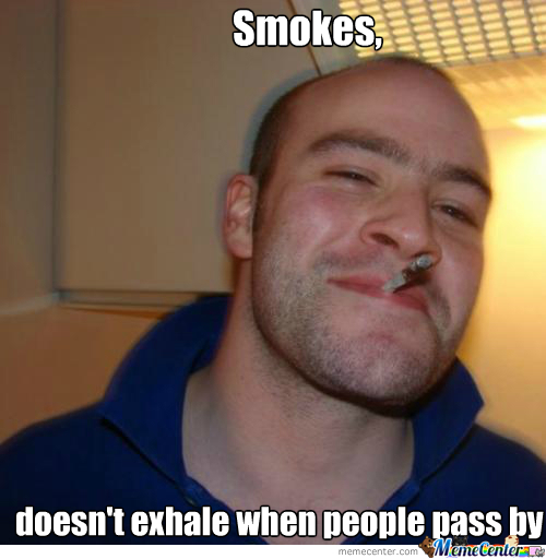Good Guy Smoking