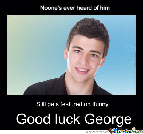 Good Luck George
