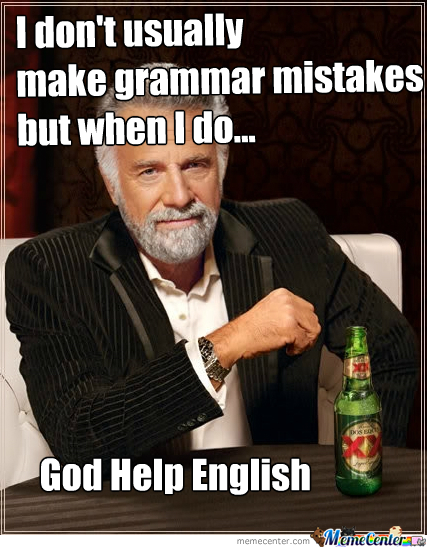 Grammar Mistakes I Doesn't Do It