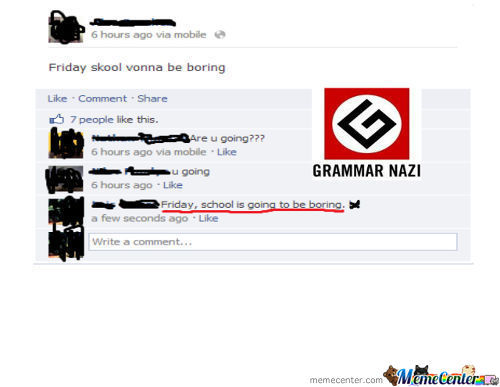 Grammar Nazi Approved