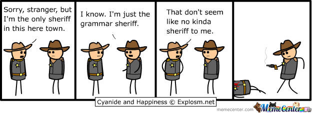 Grammar Sheriff; The Child Of The Grammarnazi