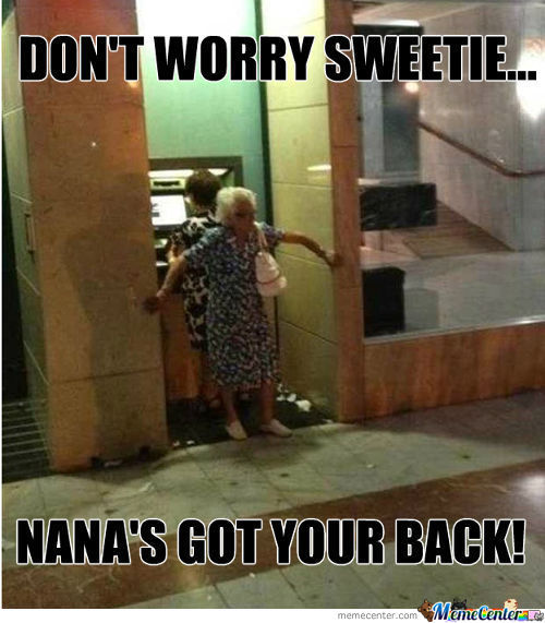 Grandma's Got You