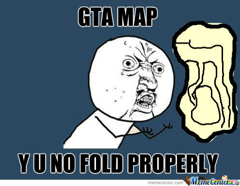 Gta Map, Y U No Fold Properly