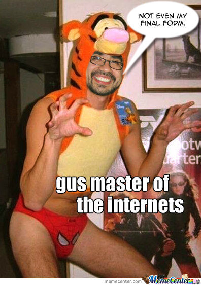 Gus Master Of The Internets