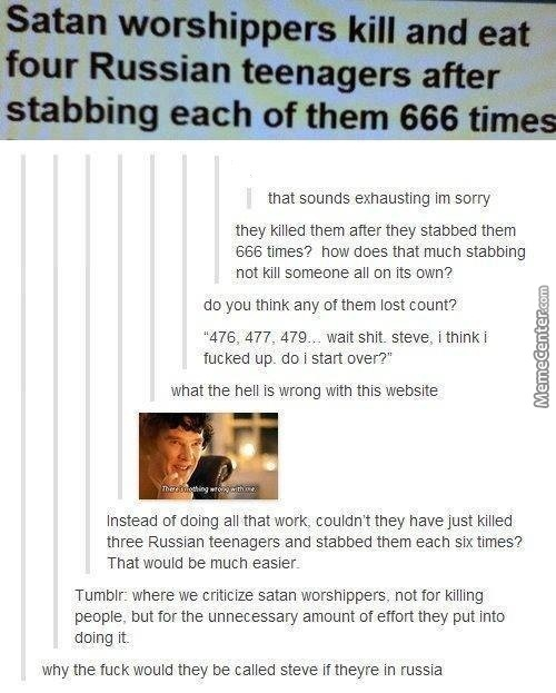 Guys You Messing The Point Here, Wait How Did They Figure Out How Many Times They Were Stabbed If They Were Eaten
