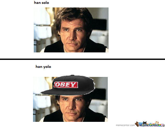 Han Yolo...wait What?