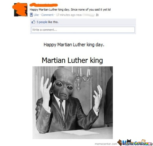 Happy Martian Luther King Day