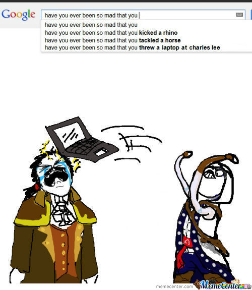Have You Ever Been So Mad You Threw A Laptop At Charles Lee?