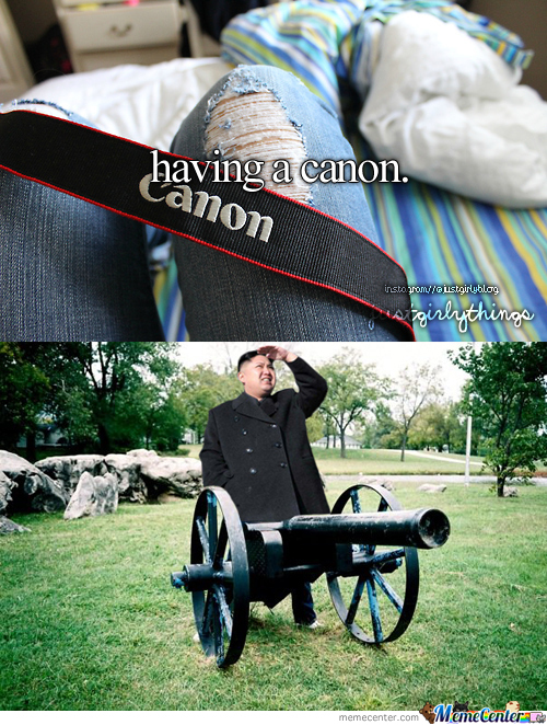 Having A Cannon