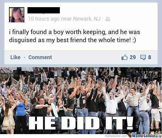 He Broke Through The Friendzone!