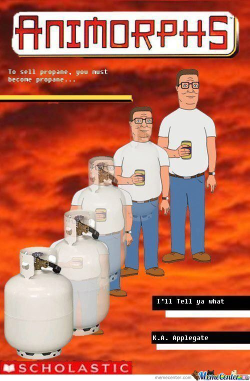 He Is Hank Hill And He Sells Propane