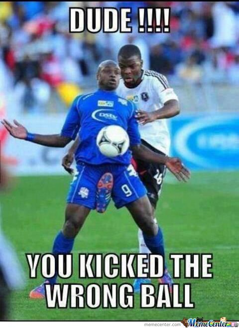 He Kicked The Wrong Ball