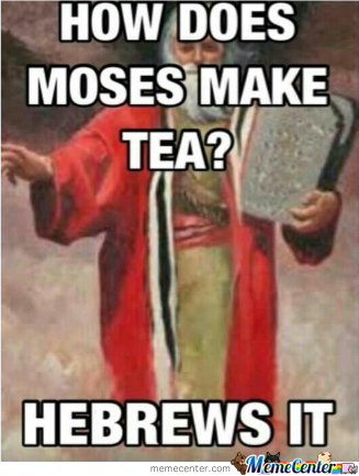 Hebrews It Every Afternoon