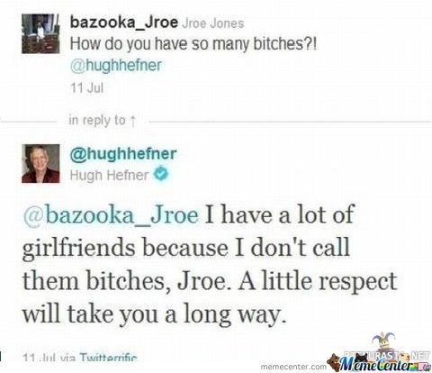 Hefner: Teaching To Respect Like A Boss