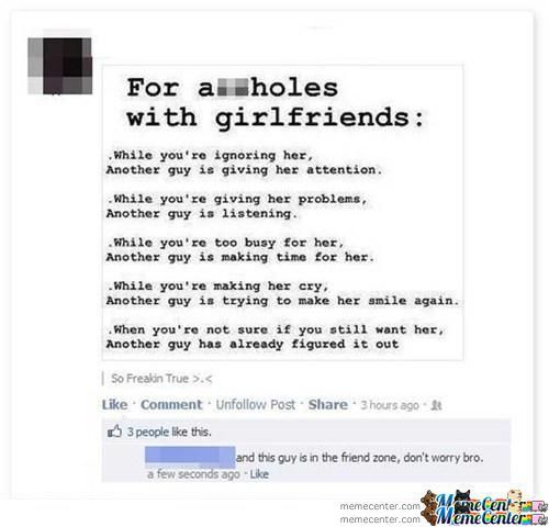 He's In The Friendzone Bro.