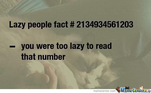 Hey, I'm Not Lazy...