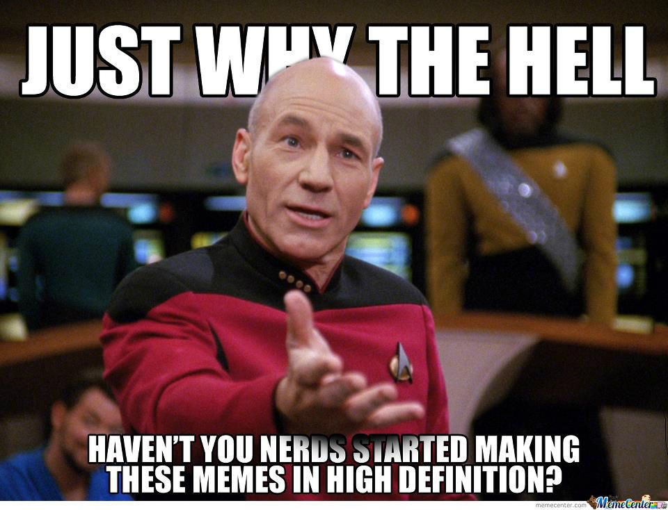 High Definition Memes