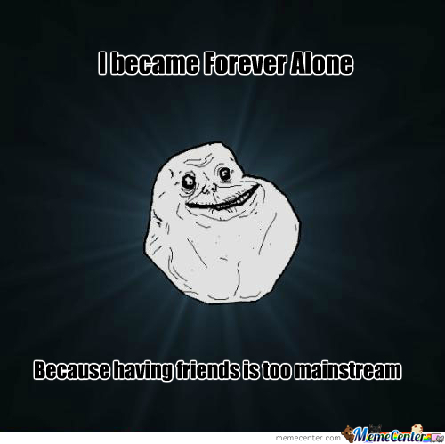 Hipster Forever Alone
