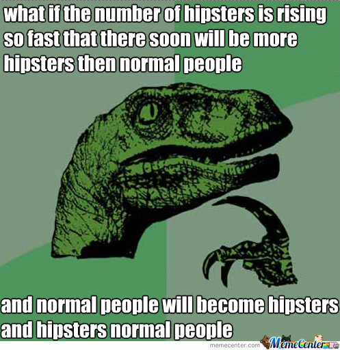 Hipsters Taking Over