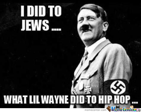 Hitler And Lil Wayne