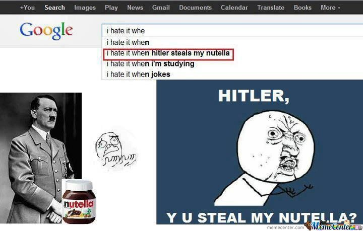 Hitler Steals My Nutella