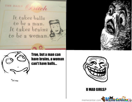 It takes balls to be a man