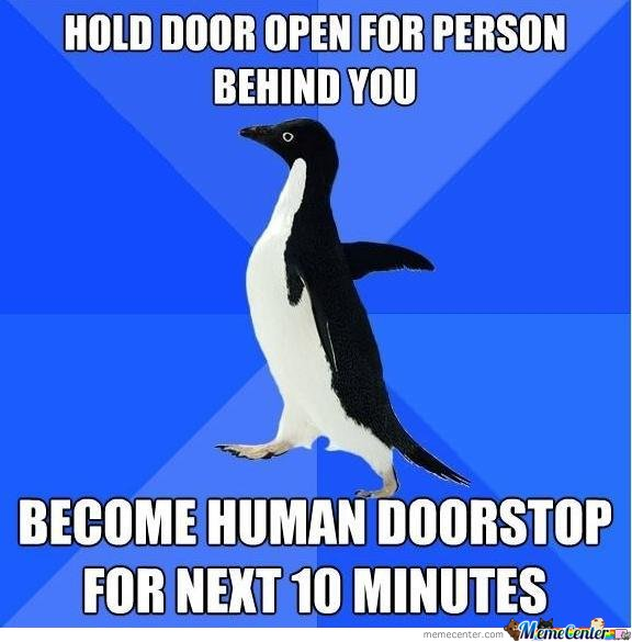Hold Door Open For Person Behind You