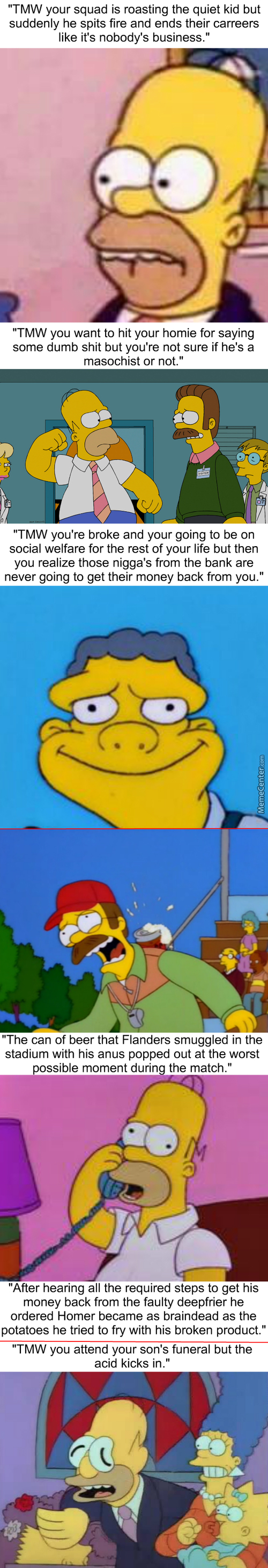 Homerstrips: Tmw You Run Out Of Content But You Still Roll With Your Meme