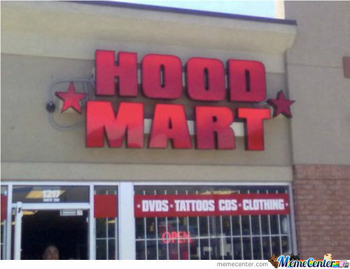 Hood Mart: For All Your Ghetto Needs