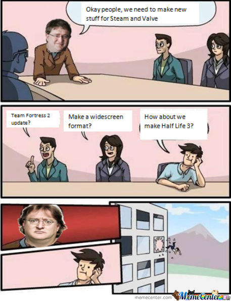 How About We Make Half Life 3?