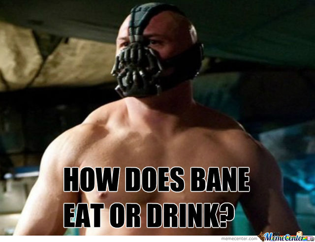 How Does Bane Eat Or Drink?
