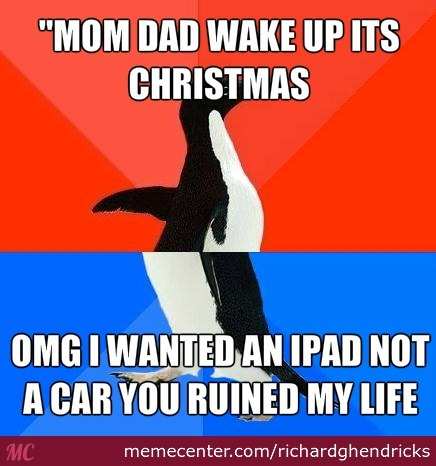 I'm Not a Smart Man... How-every-spoiled-brat-acts-on-christmas_o_2660677