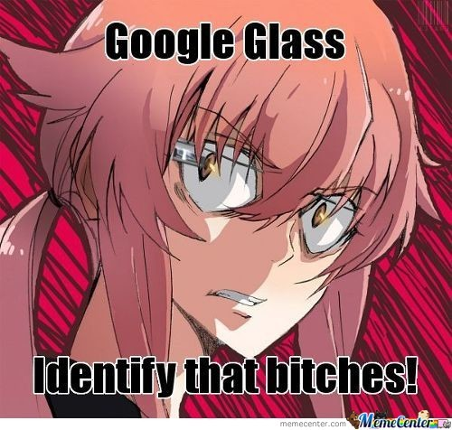 How Gasai Yuno Use Google Glass #1