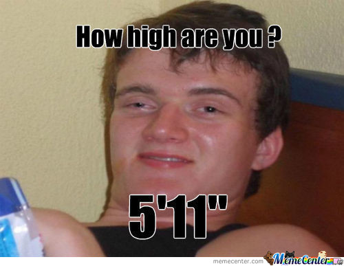 How High Are You ??