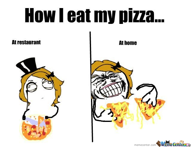 How I Eat My Pizza...