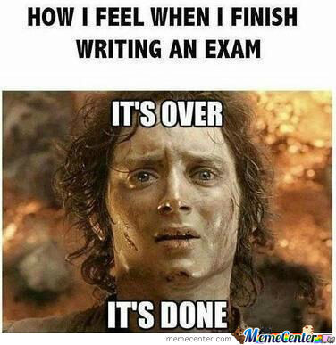 How I Feel After Writing An Exam