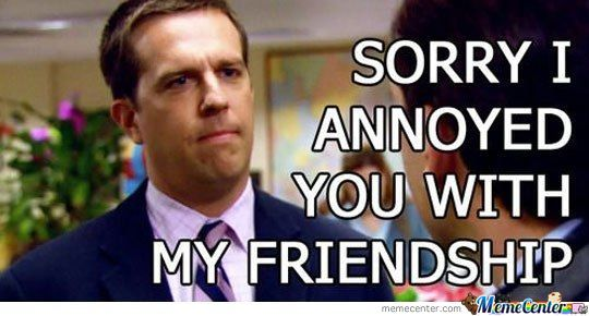 How I Feel When Someone On Facebook Doesn't Confirm My Friend Request.